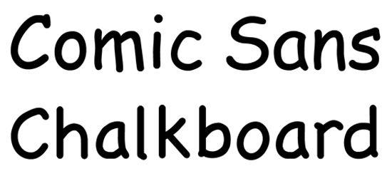 comic sans -chalkboard